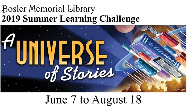 2019 Summer Learning Challenge -- A Universe of Stories -- June 7 through August 18, 2019