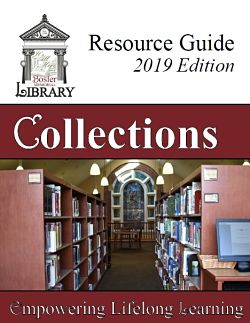 Bosler Memorial Library Resource Guide 2019 Edition Collections