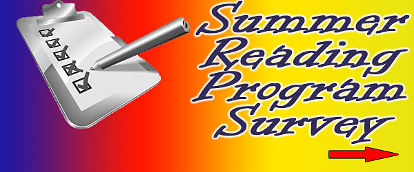 Please take our 2015 Summer Reading Program Survey!