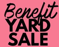 2021 Benefit Yard Sale