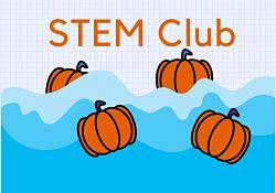 Stem Club October 2021