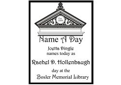 Name A Day at the Bosler Memorial Library