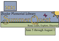 2021 Bosler Memorial Library SummerQuest June 5 through August 1