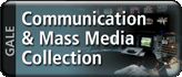 Link to GALE Communications and Mass Media Collection