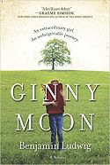 Ginny Moon - An Extraordinary Girl. An Unforgettable Journey. By Benjamin Landing