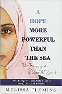 A Hope More Powerful Than The Sea: The Journey of Doaa Al Zamel by Melissa Fleming