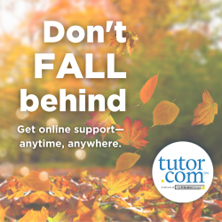 Don't Fall Behind - Get online support - anytime, anywhere, Tutor.com