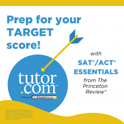 Prep for your Target score! with SAT/ACT Essentials from the Princeton Review
