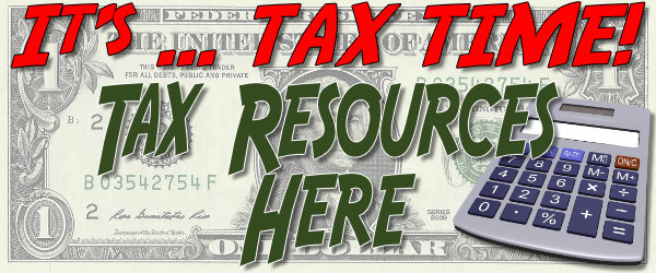 It's Tax Time! Tax Resources Here