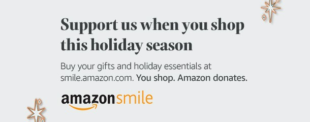 Support us when you shop this holiday season. Buy your gifts and holiday essentials at smile.amazon.com. You shop. Amazon donates. Amazon Smile.