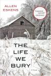 The Life We Bury - Book Jacket