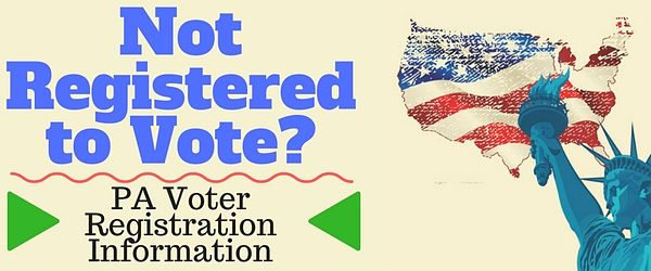 Banner image: Not registered to vote? PA Voter Registration Information