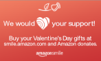 We would love your support! Buy your Valentine's Day gifts at smile.amazon.com and Amazon donates