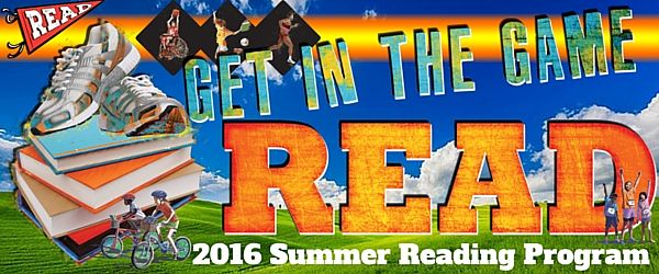 Banner - Get in the Game - READ! 2016 Summer Reading Program