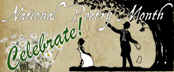 National Poetry Month - Celebrate!