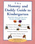 The Mommy and Daddy Guide to Kindergarten.