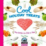 Find it at your library: Cool Holiday Treats - easy recipes for kids to bake