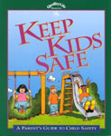 Find it at your library - Keep Kids Safe : A Parent's Guide to Child Safety