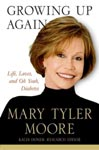 Find it at your Library - Growing Up Again - Marry Tyler Moore