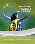 Find it at your library : Exercise for physical & mental health
