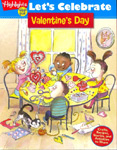 Find it at your library: Let's Celebrate Valentine's Day: Crafts, Recipes, Stories, and Activities to Share