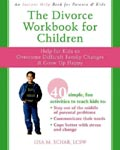 Find it at your Library - The Divorce Workbook for Children: Help for Kids to Overcome Difficult Family Changes & Grow Up Happy