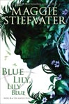 Find it in your library: Blue Lily, Lily Blue