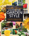 Find it at the library - Cultivating Garden Style