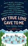 Find it at your library: My true love gave to me: twelve holiday stories