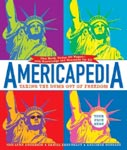 Find it at your library: Americapedia : taking the dumb out of freedom