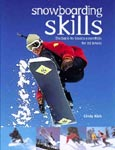 Find it at your library: Snowboarding Skills: The Back-to-Basics Essentials for All levels