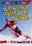 Find it at your library: Alpine and Freestyle Skiing