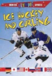 Find it at your library: Ice Hockey and Curling