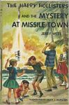 The Happy Hollisters and the Mystery at Missile Town