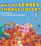 Find it at the Library: Why Do Leaves Change Color?