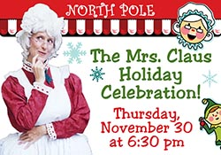 Mrs. Claus Holiday Celebration