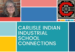 Carlisle Indian School Connections