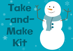 Snowman with the text Take-and-Make