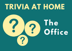 Trivia at Home: The Office
