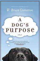 Book cover image: A Dog's Purpose
