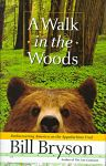 Find it at your Library : A Walk In The Woods