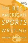 Find it at your Library : The Best American Sports Writing 2015