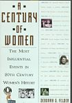 Find it at your Library : Century of Women : The Most Influential Events in Twentieth-Century Women's History