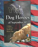 Find it at the Library: Dog heroes of September 11th : a tribute to America's search and rescue dogs