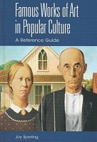 Book cover image: Famous works of art in popular culture: a reference guide