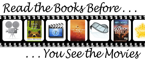 Read the Books before you see the movies!