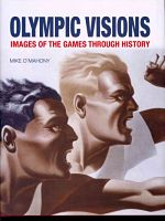 Book cover image: Olympic Visions : images of the games through history