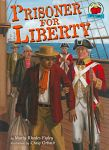 Find it at your library : Prisoner for Liberty