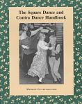 Find it at the Library: The Square Dance and Contra Dance Handbook