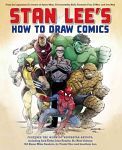Find it at your Library : Stan Lee's How to draw comics : from the legendary co-creator of Spider-Man, the Incredible Hulk, Fantastic Four, X-Men, and Iron Man